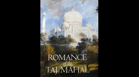 Romance of the Taj Mahal
