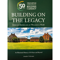 The cover of Building on the Legacy: African Americans at William & Mary