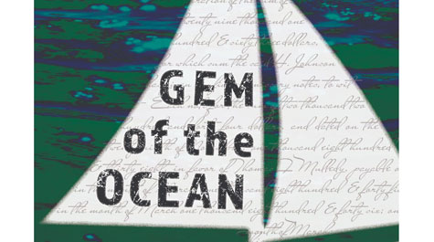 Graphic of boat sails with words Gem of the Ocean on them