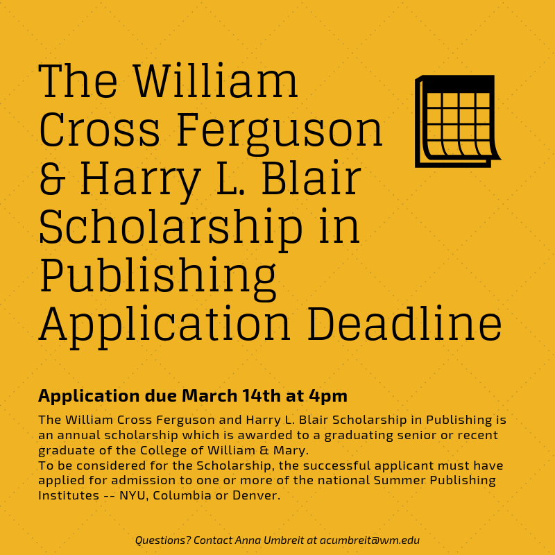the-william-cross-ferguson-and-harry-l.-blair-scholarship-in-publishing-application-deadline.png
