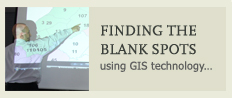 Finding the blanks spots using GIS technology.
