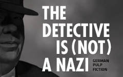 The Detective is Not a Nazi